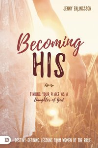 Becoming His