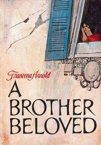 A Brother Beloved
