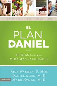 El Plan Daniel (The Daniel Plan Essentials Series)