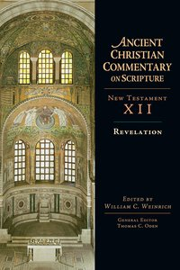 Revelation (Ancient Christian Commentary On Scripture: New Testament Series)