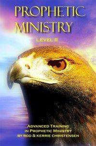 Prophetic Ministry (Level Ii)