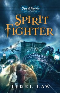 Jonah Stone #01: Spirit Fighter (#01 in Son Of Angels Series)