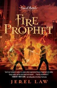 Jonah Stone #02: Fire Prophet (#02 in Son Of Angels Series)
