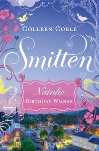 Natalie - Birthday Wishes (#01 in Smitten Series)