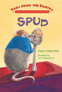 Spud (Tails From The Pantry Series)
