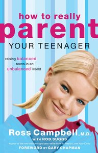 How to Really Parent Your Teenager