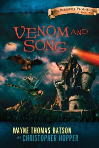 Venom and Song (#02 in The Berinfell Prophecies Series)