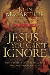 Jesus You Cant Ignore (Study Guide)