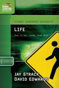 Life (Student Leadership University Study Guide Series)