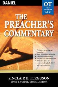 Daniel (#21 in Preachers Commentary Series)
