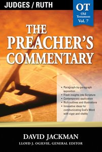 Judges/Ruth (#07 in Preachers Commentary Series)
