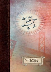 Travel Devotional: God is With You Wherever You Go