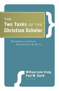 Two Tasks of the Christian Scholar