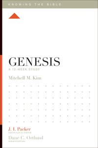 Genesis (12 Week Study) (Knowing The Bible Series)