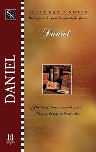 Daniel (Shepherds Notes Series)