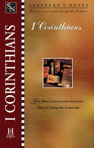 1 Corinthians (Shepherds Notes Series)