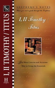 1 & 2 Timothy, Titus (Shepherds Notes Series)