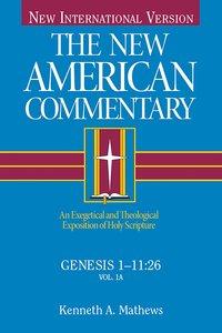 Genesis 1-11 (#01 in New American Commentary Series)