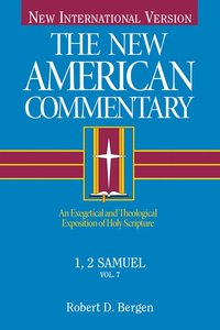 1,2 Samuel (#07 in New American Commentary Series)