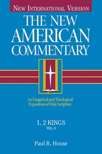 1,2 Kings (#08 in New American Commentary Series)