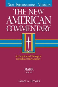 Mark (#23 in New American Commentary Series)