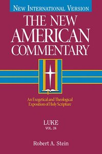 Luke (#24 in New American Commentary Series)