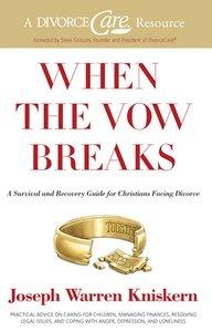 When the Vow Breaks