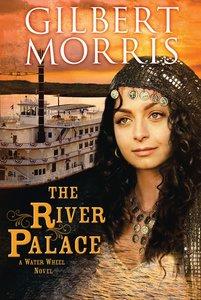 The River Palace (Water Wheel Series)
