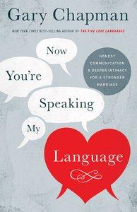 Now Youre Speaking My Language