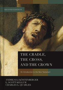 Cradle, the Cross, and the Crown, the
