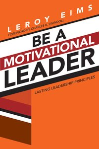 Be a Motivational Leader (3rd Edition)
