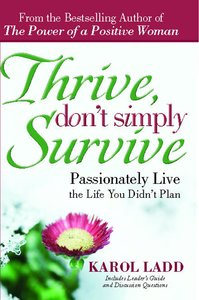 Thrive, Dont Simply Survive