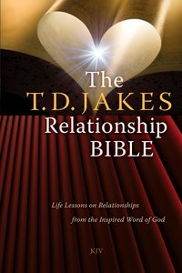 The T.D. Jakes Relationship Bible