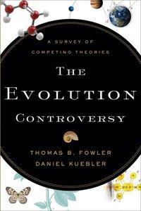 The Evolution Controversy