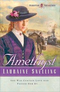 Amethyst (#04 in Dakotah Treasures Series)