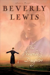 The Preachers Daughter (#01 in Annies People Series)