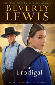 The Prodigal (#04 in Abrams Daughters Series)