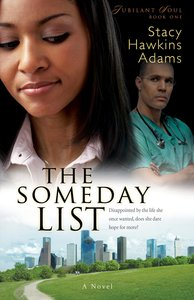 The Someday List - Disappointed By the Life She Once Wanted, Can She Hope For More? (#01 in Jubilant Soul Series)