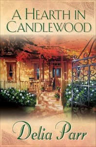 A Hearth in Candlewood (#01 in Candlewood Trilogy Series)