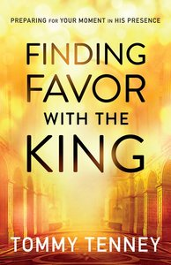 Finding Favour With the King