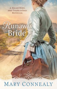 Runaway Bride (With This Ring? Collection) (The Kincaid Brides Series)