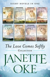 The Love Comes Softly Collection (Love Comes Softly Series)