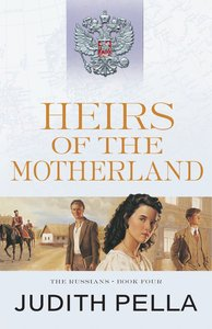 Heirs of the Motherland (#04 in Russians Series)