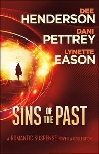 3in1: Sins of the Past - a Romantic Suspense Novella Collection
