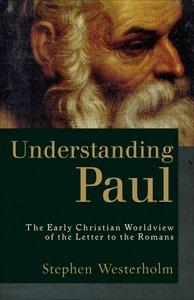 Understanding Paul (2nd Edition)