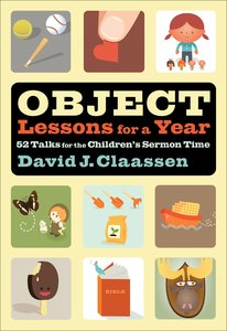 Object Lessons For a Year