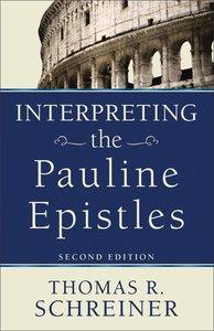 Interpreting the Pauline Epistles, 2nd Edition
