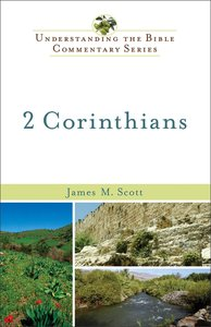 2 Corinthians (Understanding The Bible Commentary Series)