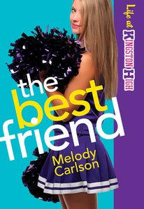 The Best Friend (#02 in Life At Kingston High Series)