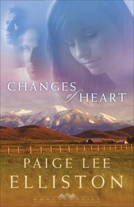 Changes of Heart (#01 in Montana Skies Trilogy Series)